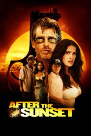 After the Sunset is similar to .