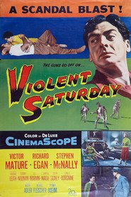 Violent Saturday is similar to Charlie's Farm.