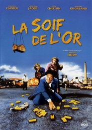 La soif de l'or is similar to The Key to Reserva.