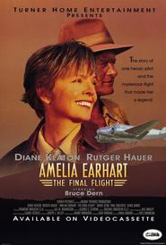 Amelia Earhart: The Final Flight is similar to The Last Legion.