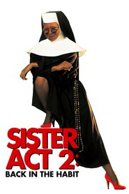 Sister Act 2: Back in the Habit is similar to Boxcar Bertha.