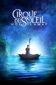 Cirque du Soleil: Worlds Away is similar to Breakfast on Pluto.