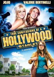 True Confessions of a Hollywood Starlet is similar to American Ultra.