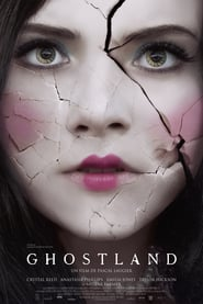 Best movie Ghostland images, cast and synopsis.