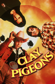Clay Pigeons is similar to Not Today.