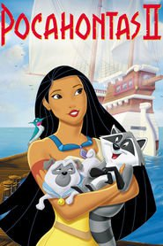 Pocahontas II: Journey to a New World is similar to Love & Distrust.