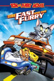 Tom and Jerry: The Fast and the Furry is similar to Medeas.