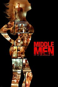 Middle Men is similar to 10 Cent Pistol.