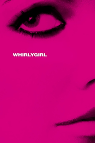 Whirlygirl is similar to The Number One Girl.