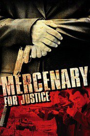 Mercenary for Justice is similar to Once Upon a Time In The Old Bridge.