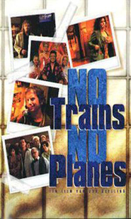 No Trains No Planes is similar to 1805.