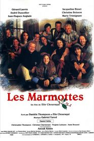 Les marmottes is similar to Howl.