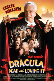 Dracula: Dead and Loving It is similar to A Dangerous Woman.
