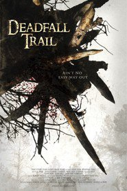Deadfall Trail is similar to The Secret Life of Walter Mitty.
