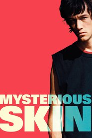 Mysterious Skin is similar to The Day After Tomorrow, The Newsroom.