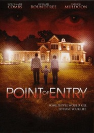 Point of Entry is similar to Snake Eyes.