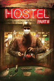 Hostel: Part III is similar to Furious 7.
