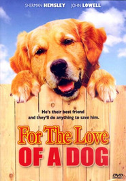 For the Love of a Dog is similar to Children of the Corn: Revelation.
