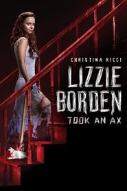 Lizzie Borden Took an Ax is similar to Rain Man.