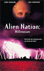 Alien Nation: Millennium is similar to Mark Felt: The Man Who Brought Down the White House.