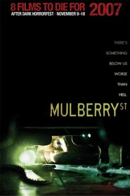 Mulberry Street is similar to A Nightmare on Elm Street.