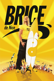 Brice de Nice is similar to Why Him?.