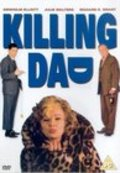 Movies Killing Dad or How to Love Your Mother poster