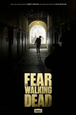 Best TV series Fear the Walking Dead images, cast and synopsis.