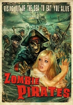 Zombie Pirates cast, synopsis, trailer and photos.