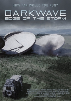Darkwave: Edge of the Storm cast, synopsis, trailer and photos.