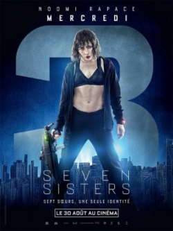 Best movie Seven Sisters images, cast and synopsis.