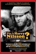 Movies Who Is Harry Nilsson (And Why Is Everybody Talkin' About Him?) poster