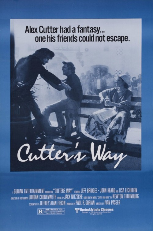 Cutter's Way is similar to Jarhead 3: The Siege.