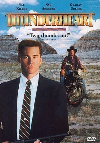 Thunderheart is similar to Ride.