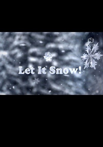 Let it snow! is similar to The Rutles 2: Can't Buy Me Lunch.