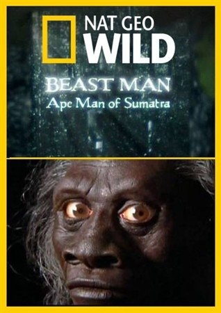 Beast Man. Ape Man of Sumatra is similar to Sex Ed.