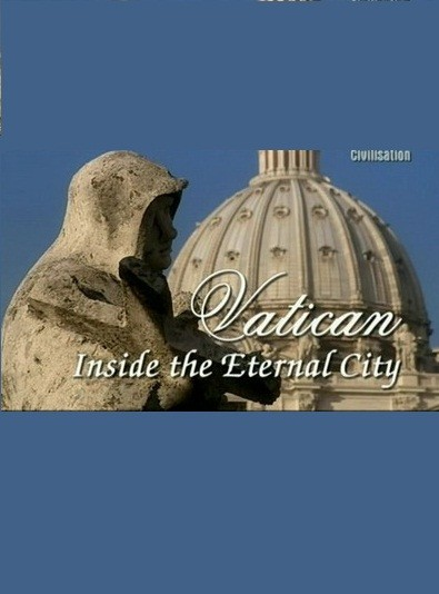Movies Vatican: Inside the Eternal City poster