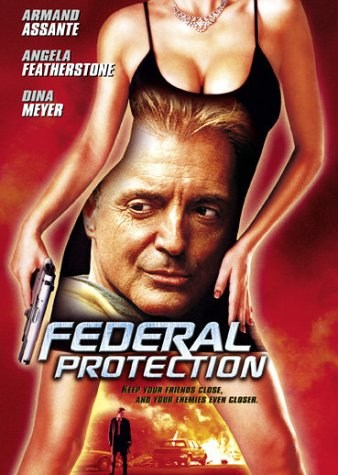 Federal Protection is similar to La Dolores.