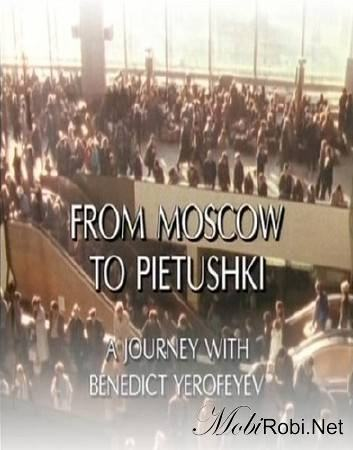 From Moscow to Pietushki is similar to The Inhabitants.