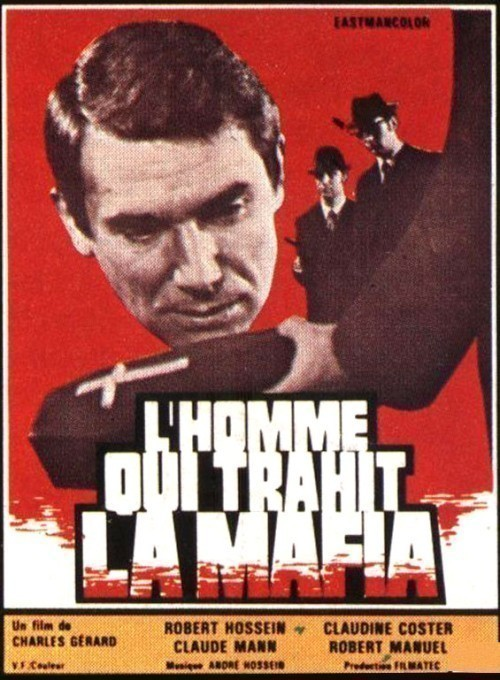 L'homme qui trahit la mafia is similar to A Show of Force.