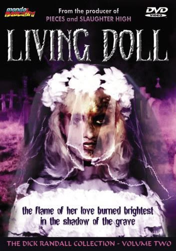 Living Doll is similar to The Redwood Massacre.