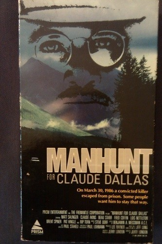 Manhunt for Claude Dallas is similar to Trouble Bound.