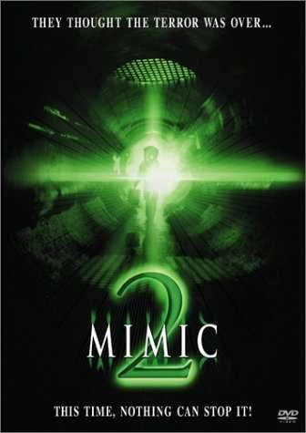 Mimic 2 is similar to Insomnia.