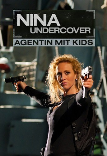Nina Undercover - Agentin mit Kids is similar to When You're Strange.