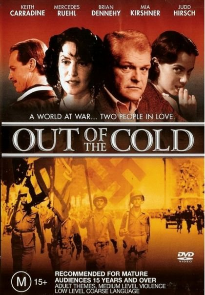 Out of the Cold is similar to The Goodbye Girl.