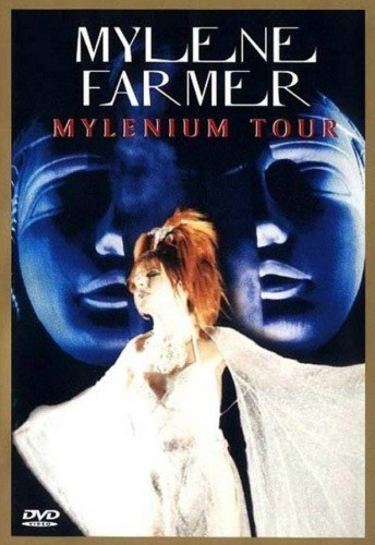 Mylene Farmer - Mylenium Tour cast, synopsis, trailer and photos.