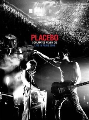 Placebo-Soulmates Never Die: Live in Paris is similar to Breakfast with Hunter.