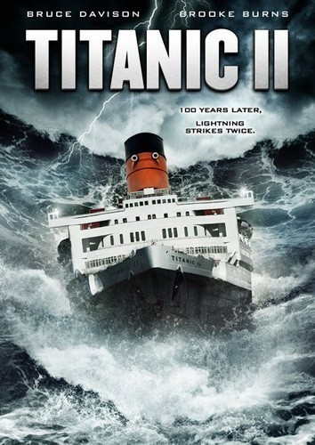 Titanic II is similar to I Heart Huckabees.
