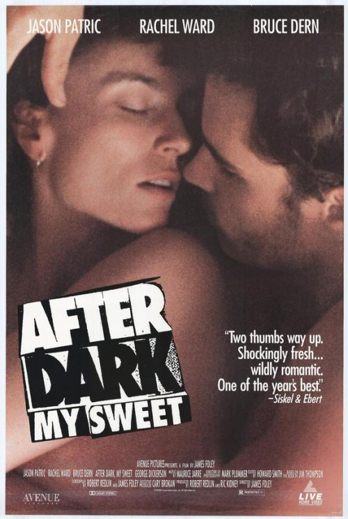 After Dark, My Sweet is similar to XXY.