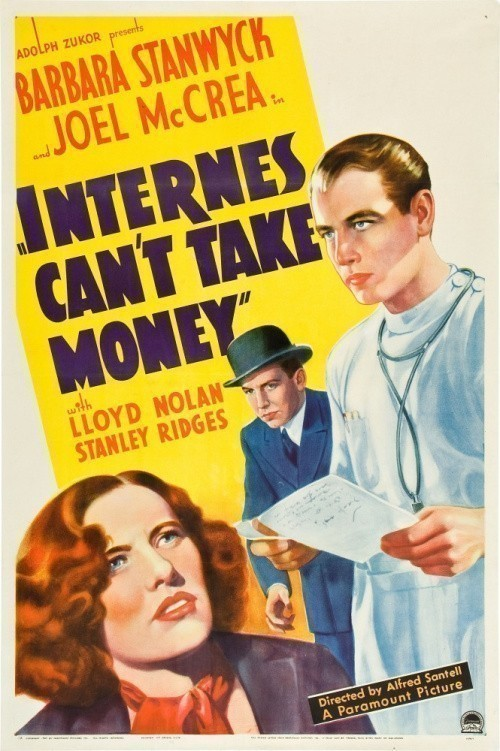 Internes Can't Take Money cast, synopsis, trailer and photos.